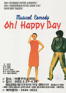 (Musical Comedy) Oh! Happy Day